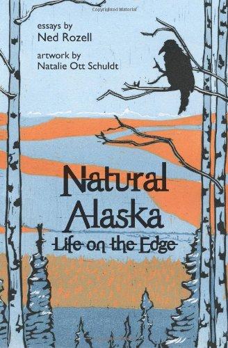 Natural Alaska: Life on the Edge
