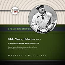Philo Vance, Detective, Vol. 1: The Classic Radio Collection Radio/TV Program by  Hollywood 360 - producer Narrated by  full cast