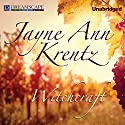 Witchcraft (       UNABRIDGED) by Jayne Ann Krentz Narrated by Lesa Lockford