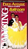 Fred Astaire Dance Studios - Ballroom Dancing: The Fox Trot/The Waltz [VHS]