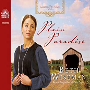 Plain Paradise: Daughters of the Promise, Book 4 | [Beth Wiseman]