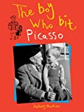 img - for The Boy Who Bit Picasso book / textbook / text book