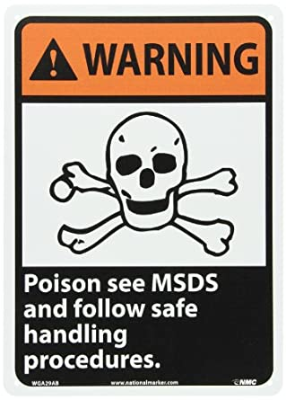 "NMC WGA29AB ANSI Sign, Legend ""WARNING - POISON SEE MSDS AND FOLLOW SAFE HANDLING PROCEDURES"" with Graphic, 10"" Length x 14"" Height, Aluminum 0.40, Orange/Black on White"