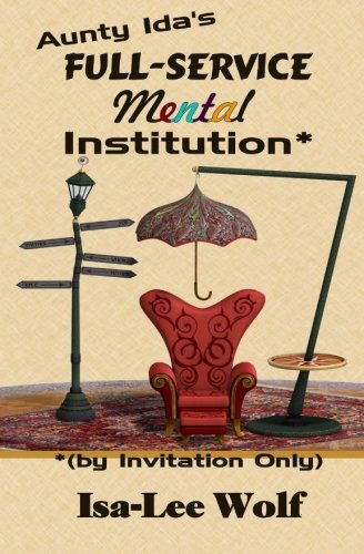 Aunty Ida's Full-Service Mental Institution (by Invitation Only) PDF
