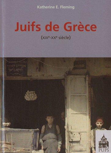 Juifs de Grèce (French Edition)