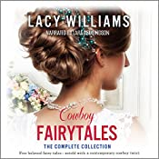 Cowboy Fairytales: The Complete Collection | [Lacy Williams]