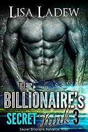 The Billionaire's Secret Kink 3 (Secret Billionaire Romance)