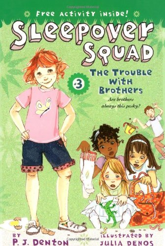 The Trouble with Brothers (Sleepover Squad)