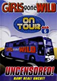 Girls Gone Wild: On Tour Vol. 6