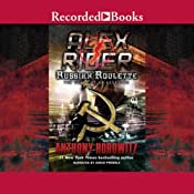 Russian Roulette: An Assassin's Story: Alex Rider, Book 10 | Anthony Horowitz