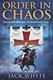Order In Chaos (Templar Trilogy 3)