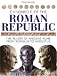 Chronicle of the Roman Republic: The...