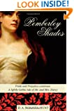 Pemberley Shades: Pride and Prejudice continues