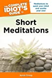 The Complete Idiot's Guide to Short Meditations (1592576141) by Gregg, Susan