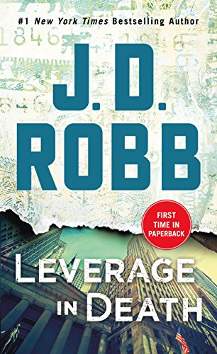 Leverage in Death An Eve Dallas Novel (In Death, Book 47) [Robb, J. D.] (De Bolsillo)