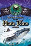Pirate Wars (Wave Walkers) (1416924779) by Meyer, Kai