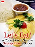 img - for Let's Eat! A Collection of Simple Singaporean Recipes book / textbook / text book