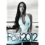 Official Megan Fox 2012 Calendarby Megan Fox