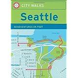 City Walks: Seattle 50 Adventures on Foot ~ Ingrid Emerick