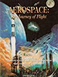 Aerospace: The Journey of Flight 2nd (second) Edition published by Civil Air Patrol National Headquarters (2008) Hardcover