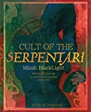 Cult of The Serpentari