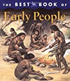 The Best Book of Early People (Best Books of)