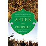 After the Prophet: The Epic Story of the Shia-Sunni Split in Islamby Lesley Hazleton