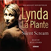 Silent Scream | [Lynda La Plante]