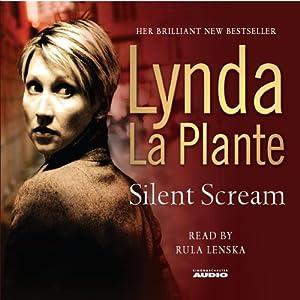 Silent Scream | [Lynda La Plante]