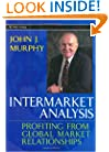 Intermarket Analysis: Profiting from Global Market Relationships (Wiley Trading)