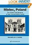 Mielec, Poland: The Shtetl That Becam...