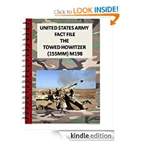 United States Army Fact File The Towed Howitzer (155mm) M198