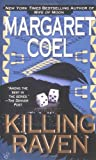Killing Raven (0425197506) by Coel, Margaret