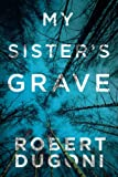 My Sisters Grave (The Tracy Crosswhite Series)