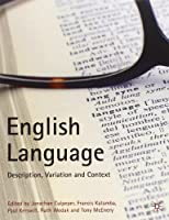 English Language: Description, Variation and Context (0)