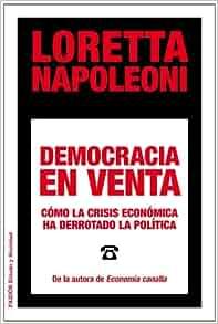 Democracia en venta: Loretta Napoleoni: 9788449329029