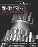 echange, troc Bruce Jacob, N.G Spencer, David Wang - Memory Systems: Cache, Dram, Disk