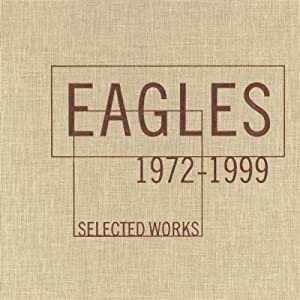 Eagles -  Selected Works: 1972-1999 [The Ballads] (Disc 2)