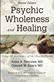 img - for Psychic Wholeness and Healing, Second Edition: Using All the Powers of the Human Psyche book / textbook / text book
