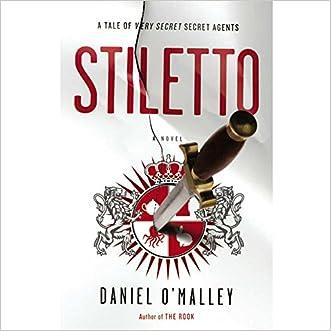 Stiletto: A Novel (Checquy Files, Book 2)