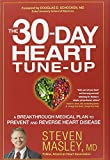 img - for The 30-Day Heart Tune-Up: A Breakthrough Medical Plan to Prevent and Reverse Heart Disease book / textbook / text book