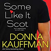 Some Like It Scot | [Donna Kauffman]