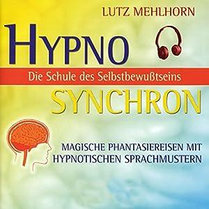 Die Schule des Selbstbewusstseins Hörbuch