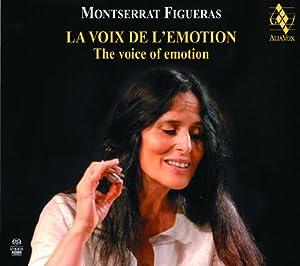 Montserrat Figueras: The Voice of Emotion