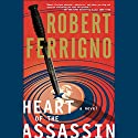 Heart of the Assassin Audiobook by Robert Ferrigno Narrated by L. J. Ganser