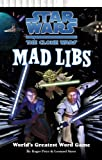 Star Wars: The Clone Wars Mad Libs
