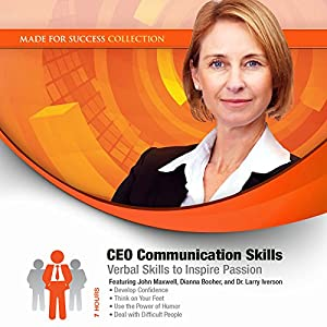 CEO Communication Skills: Verbal Skills to Inspire Passion | [Made for Success]