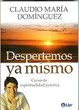 img - for Despertemos ya mismo. Curso de espiritualidad practica (Spanish Edition) (Kier/Espiritualidad) book / textbook / text book