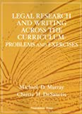 img - for Legal Research and Writing Across the Curriculum: Problems and Exercises (West Interactive Casebook Series) book / textbook / text book