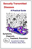 img - for Sexually Transmitted Diseases: A Practical Guide: Symptoms, Diagnosis, Treatment, Prevention book / textbook / text book